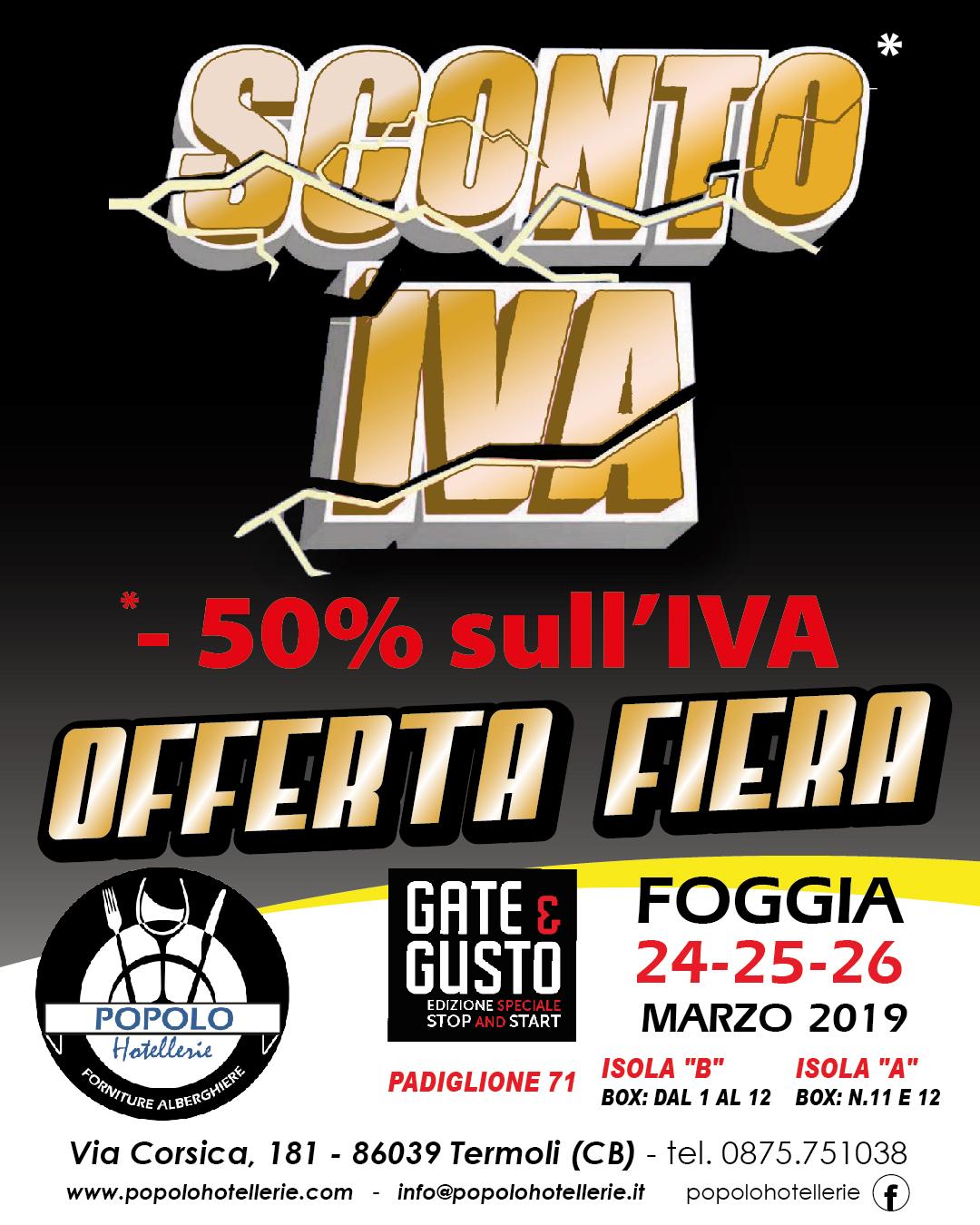 Popolo Hotellerie a GATE&GUSTO a Foggia. Vieni ed approfitta dei favolosi sconti del 50% sull'IVA
